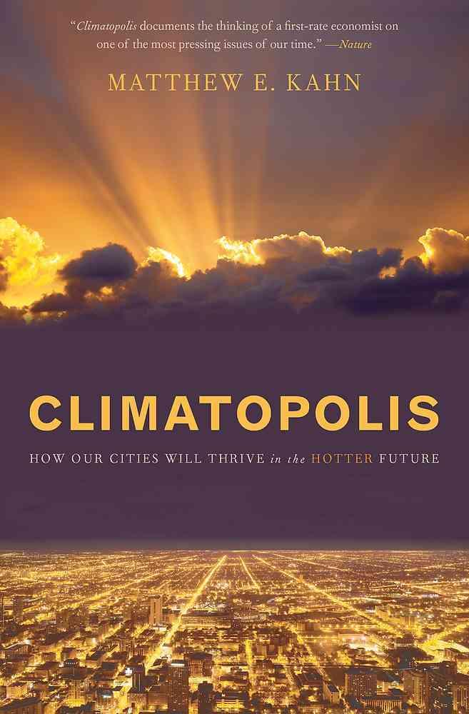 Climatopolis By Kahn, Matthew E.