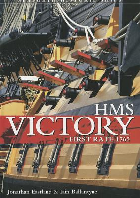 HMS Victory - First Rate By Eastland, Jonathan/ Ballantyne, Iain